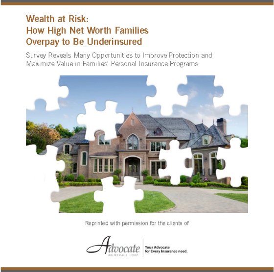 Wealth at Risk: How High Net Worth Families Overpay to Be Underinsured - white paper - Insurence Advocate Brokerage